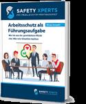 Arbeitsschutz als Führungsaufgabe