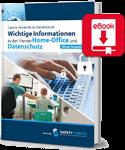 Wichtige Informationen zu den Themen Homeoffice und Datenschutz (eBook)